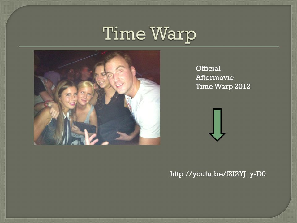 Time Warp Official Aftermovie Time Warp 2012