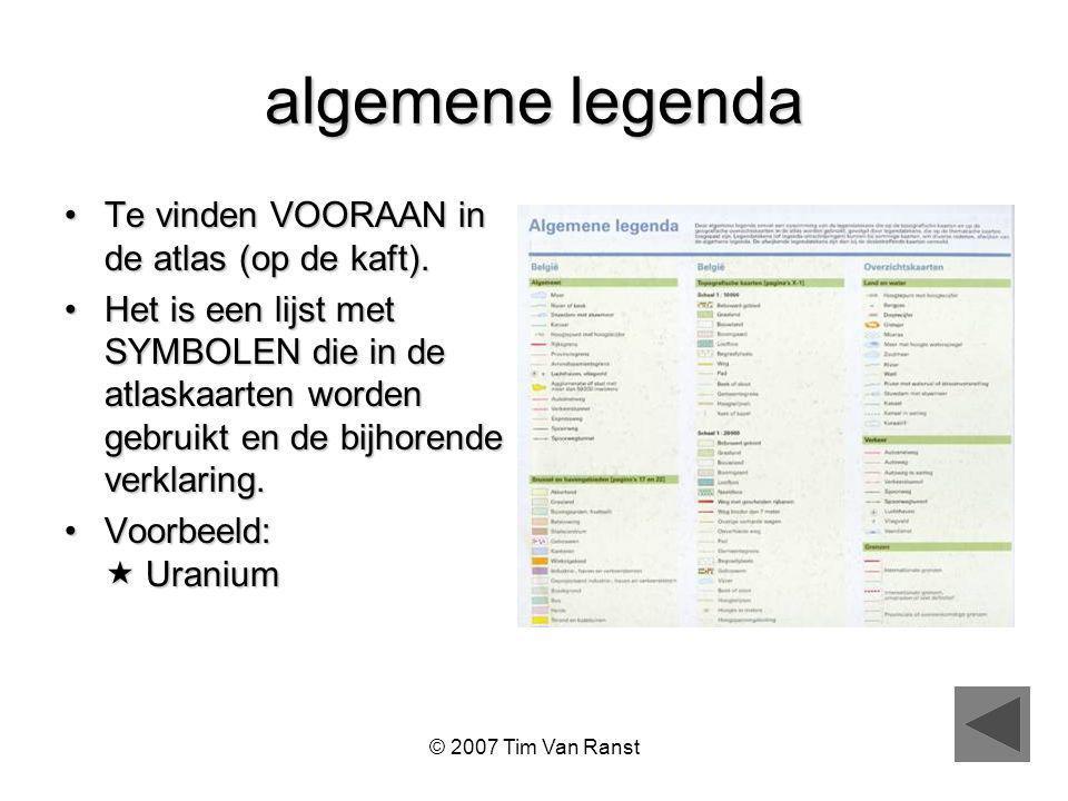 algemene legenda Te vinden VOORAAN in de atlas (op de kaft).