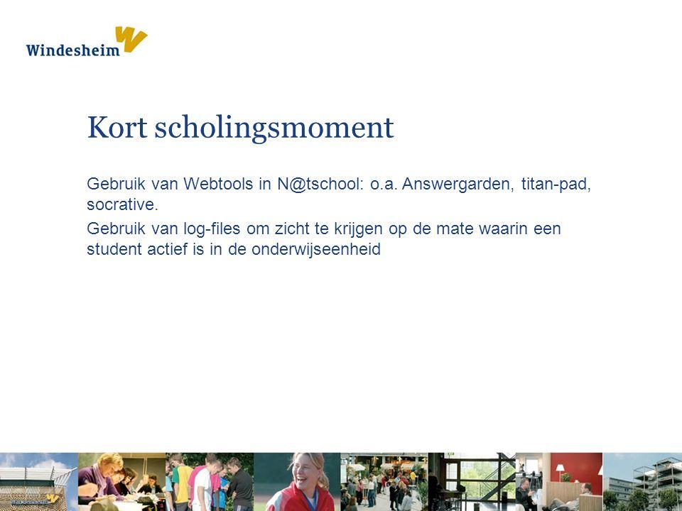 Kort scholingsmoment Gebruik van Webtools in N@tschool: o.a. Answergarden, titan-pad, socrative.