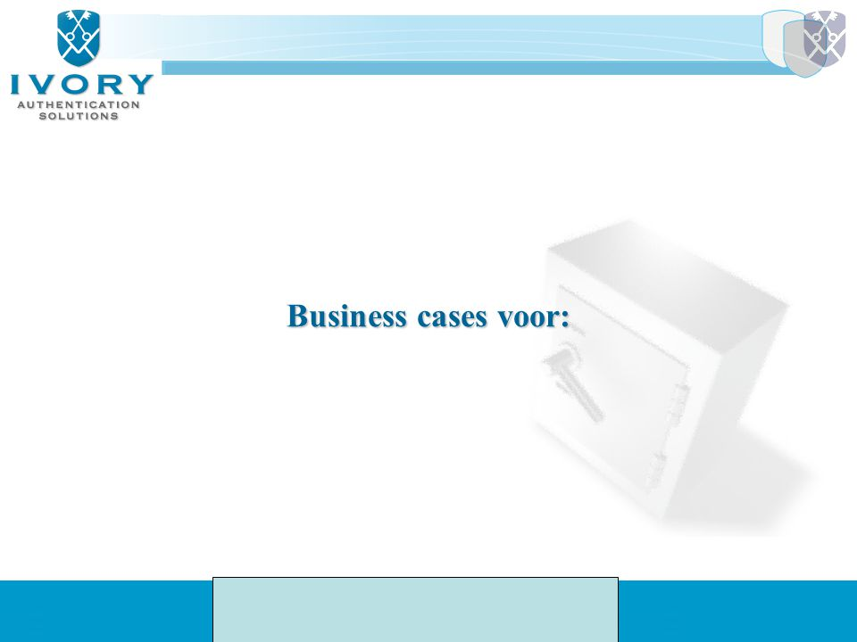 Business cases voor: