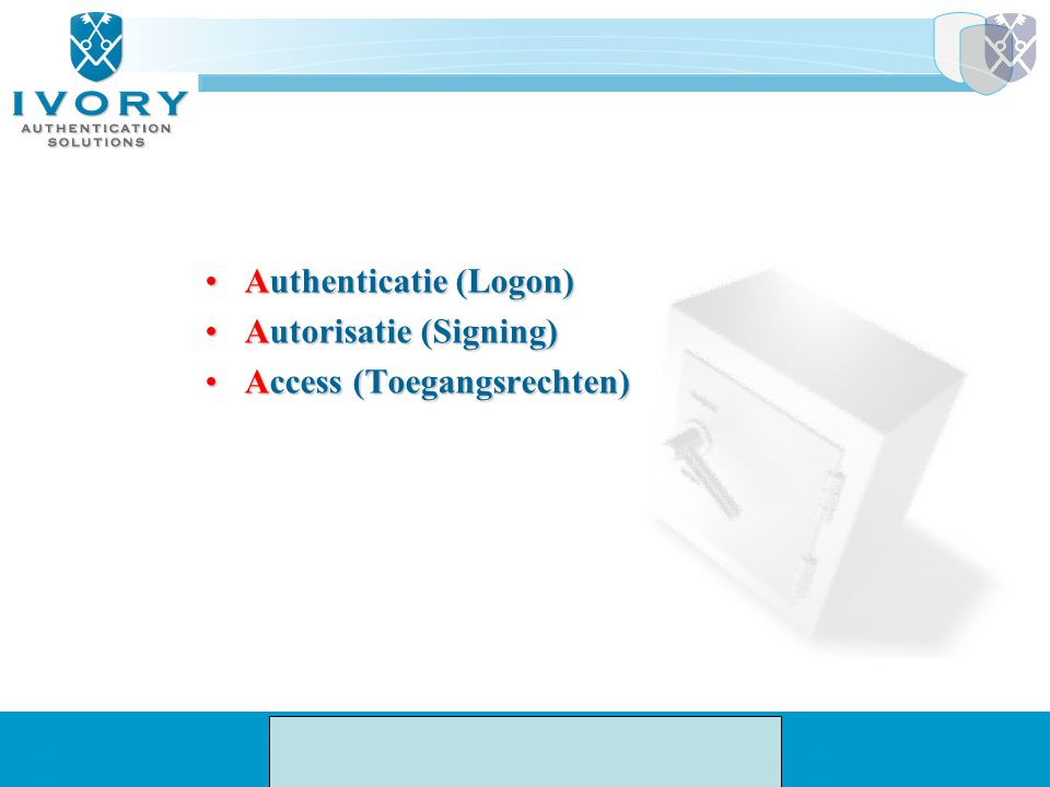 Authenticatie (Logon)