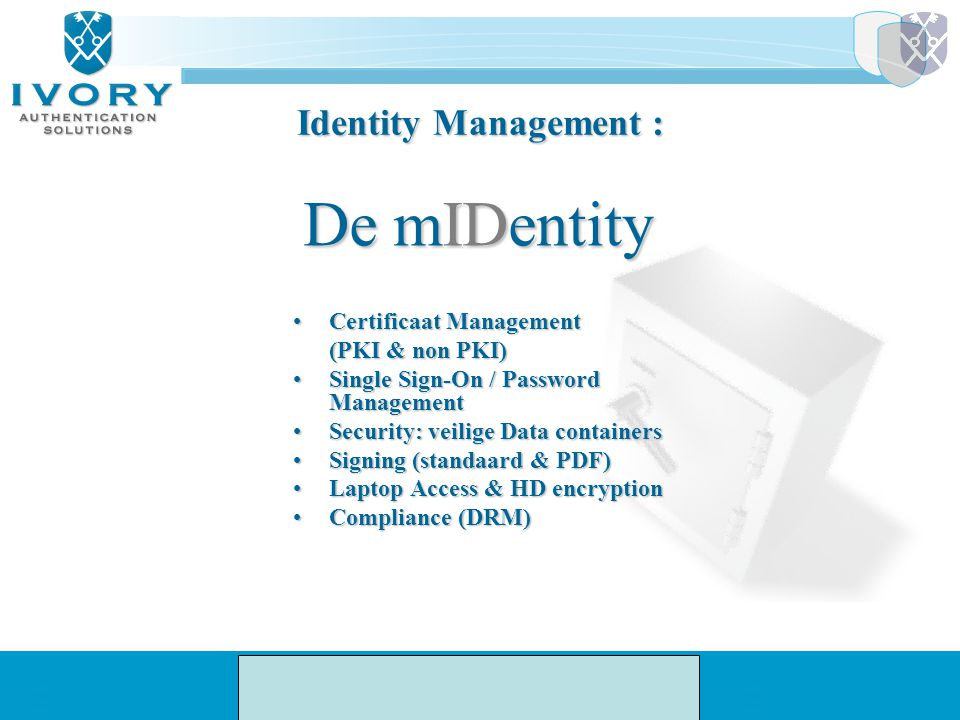 De mIDentity Identity Management : Certificaat Management