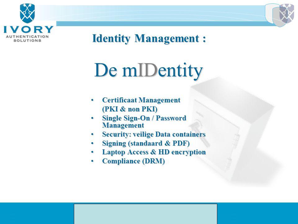 De mIDentity Identity Management : Certificaat Management