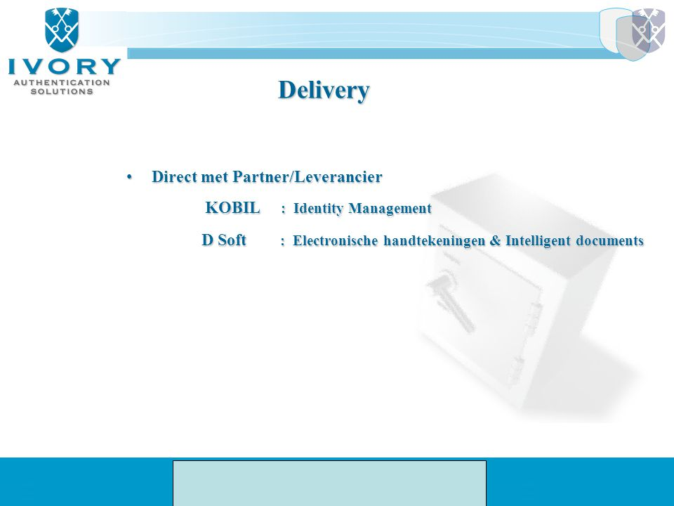 Delivery KOBIL : Identity Management Direct met Partner/Leverancier