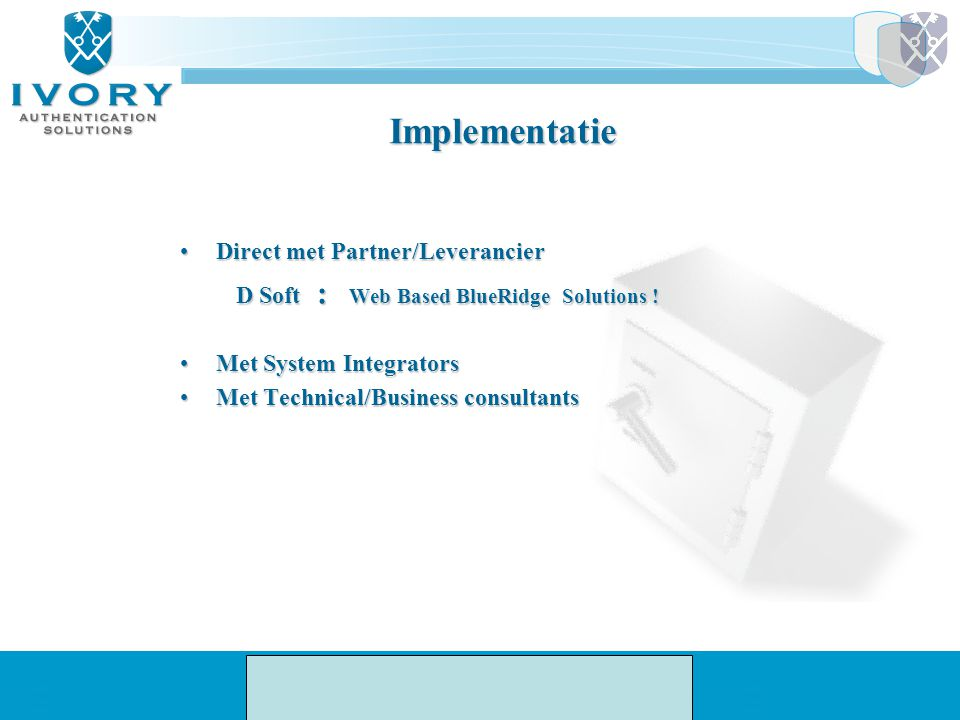 Implementatie D Soft : Web Based BlueRidge Solutions !