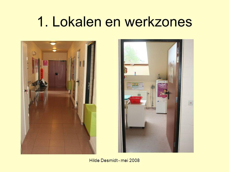 1. Lokalen en werkzones Hilde Desmidt - mei 2008