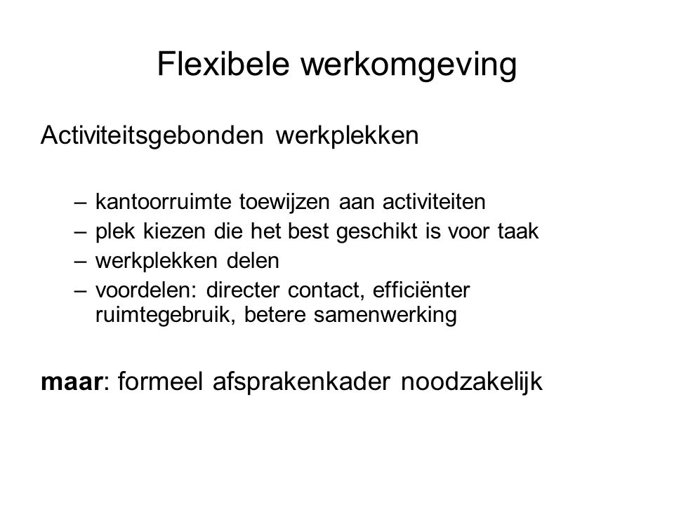 Flexibele werkomgeving