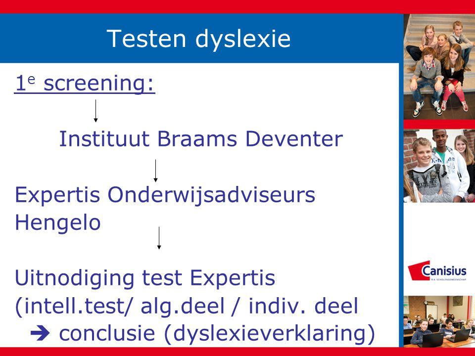 Testen dyslexie 1e screening: Instituut Braams Deventer