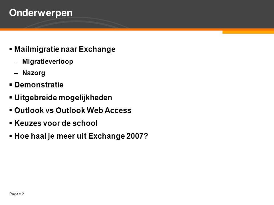 Onderwerpen Mailmigratie naar Exchange Demonstratie