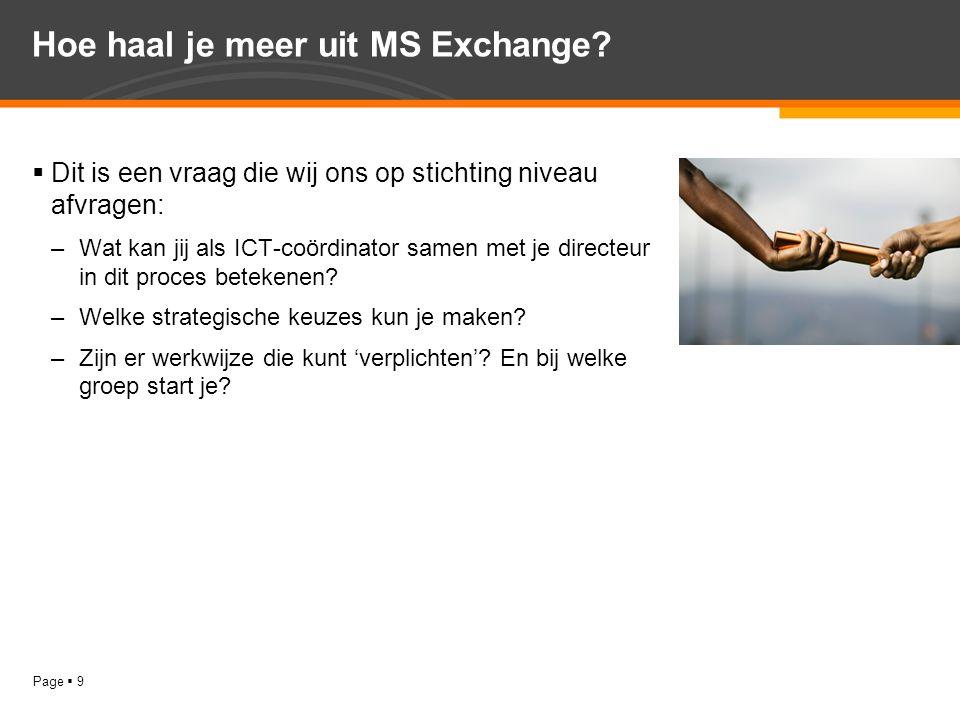 Hoe haal je meer uit MS Exchange