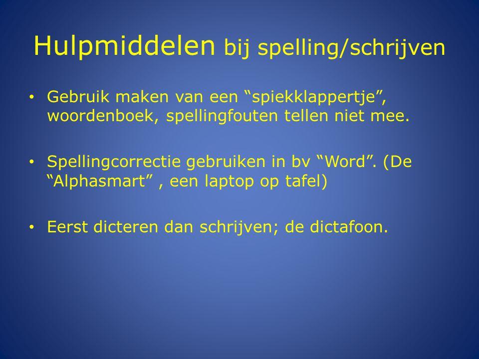 Hulpmiddelen bij spelling/schrijven