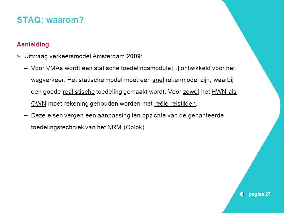 STAQ: waarom Aanleiding Uitvraag verkeersmodel Amsterdam 2009: