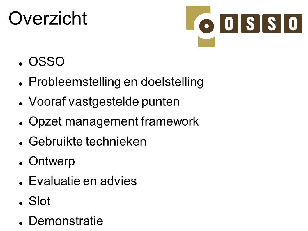 Overzicht OSSO Probleemstelling en doelstelling