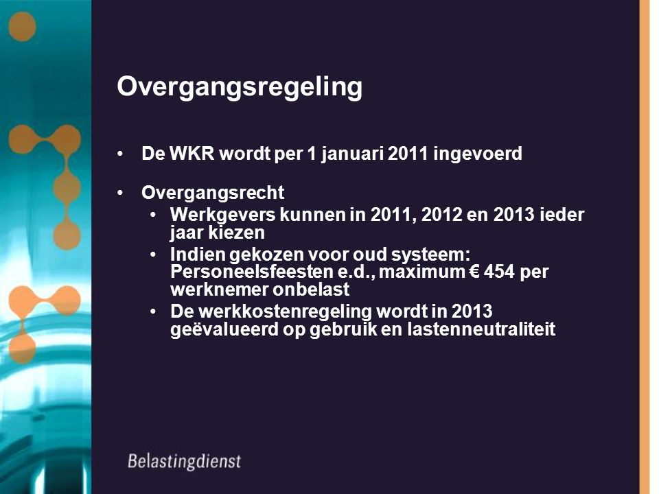 Overgangsregeling De WKR wordt per 1 januari 2011 ingevoerd