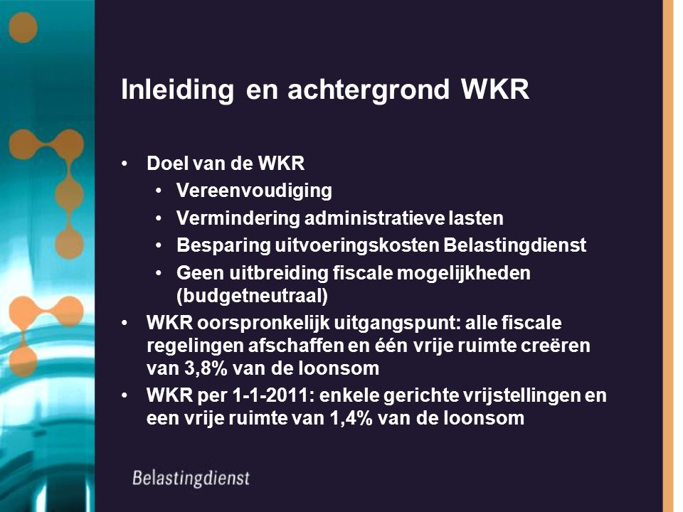 Inleiding en achtergrond WKR