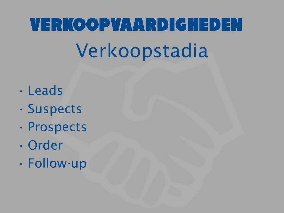 Verkoopstadia Leads Suspects Prospects Order Follow-up