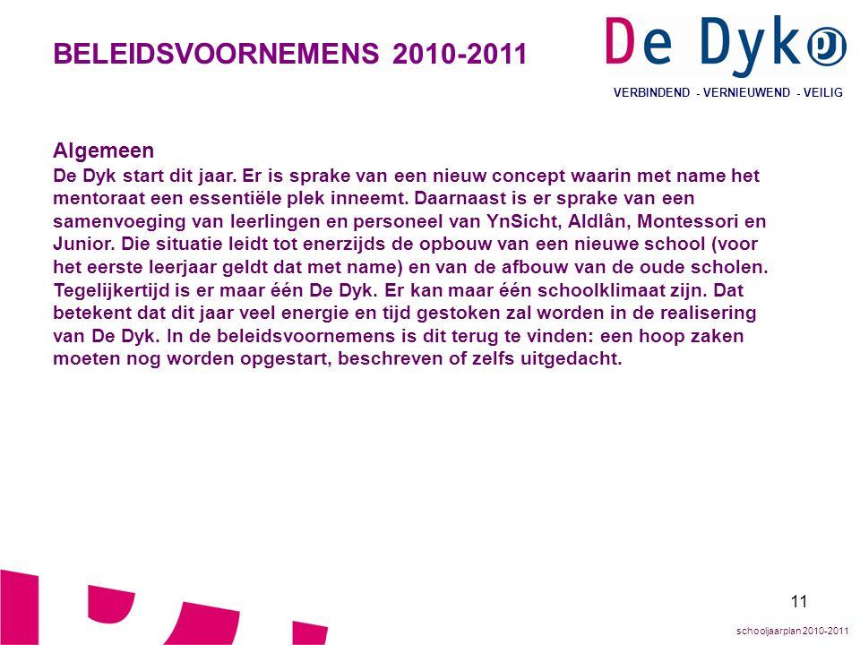 BELEIDSVOORNEMENS 2010-2011 Algemeen