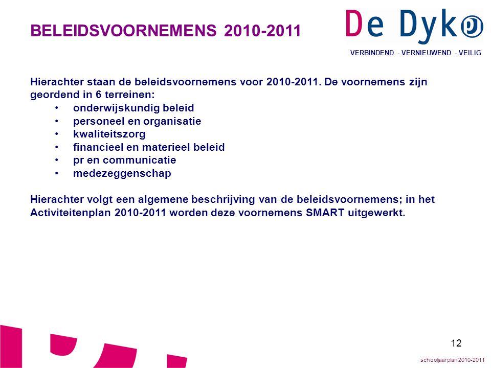 BELEIDSVOORNEMENS 2010-2011 VERBINDEND - VERNIEUWEND - VEILIG.