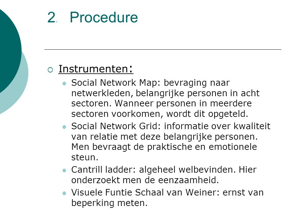 2. Procedure Instrumenten: