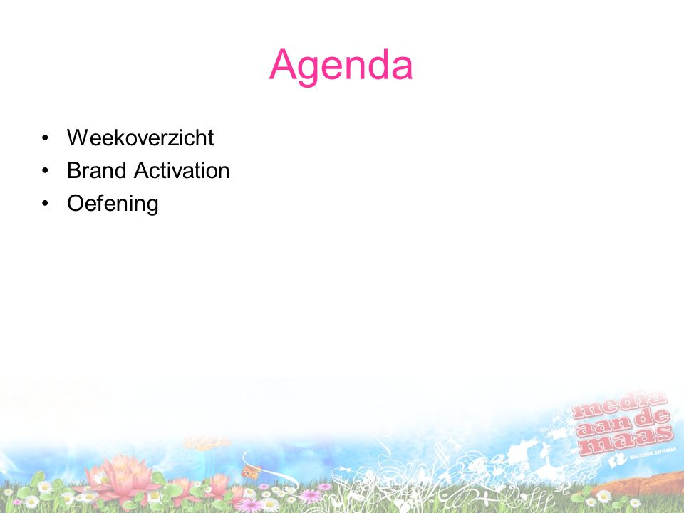 Agenda Weekoverzicht Brand Activation Oefening