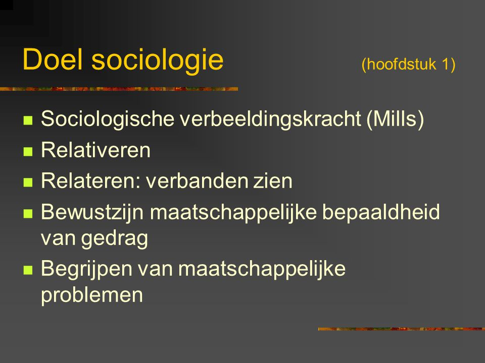 Doel sociologie (hoofdstuk 1)