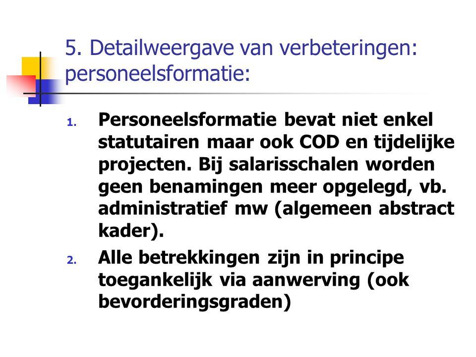 5. Detailweergave van verbeteringen: personeelsformatie: