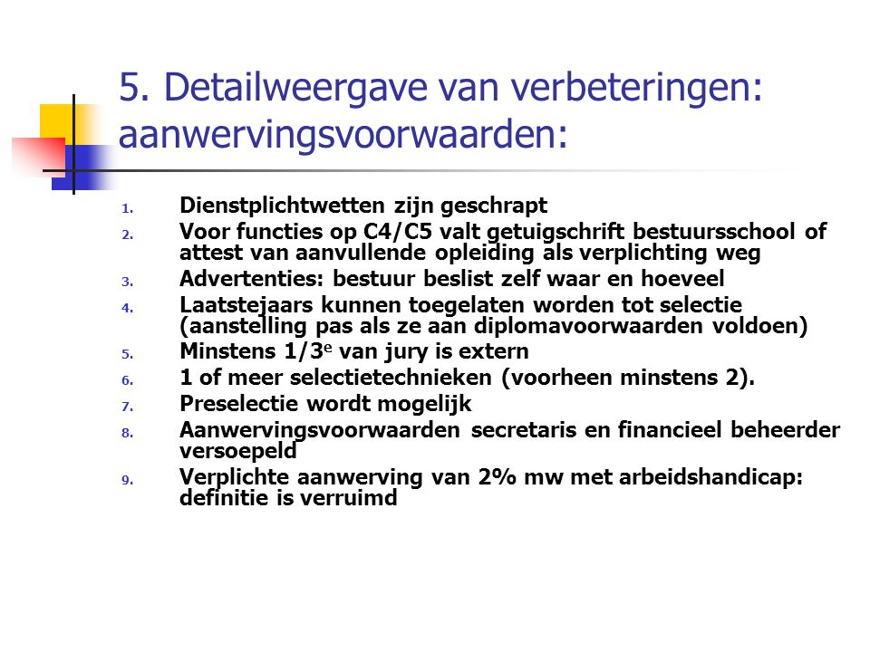 5. Detailweergave van verbeteringen: aanwervingsvoorwaarden:
