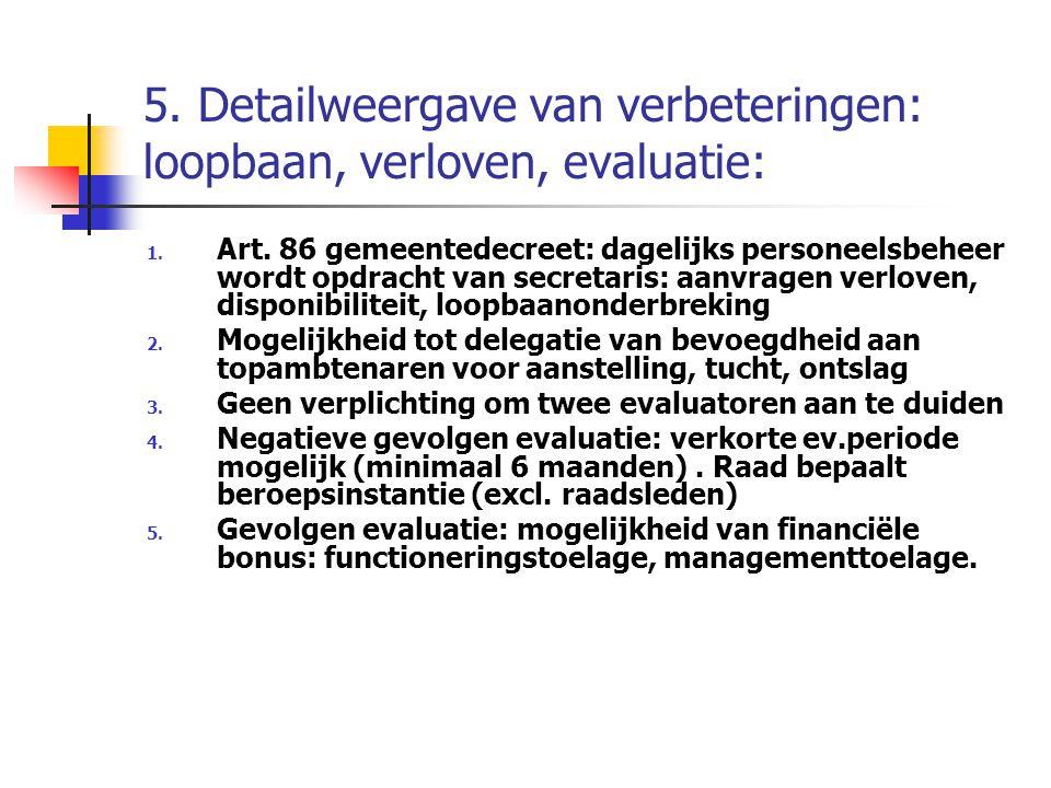 5. Detailweergave van verbeteringen: loopbaan, verloven, evaluatie: