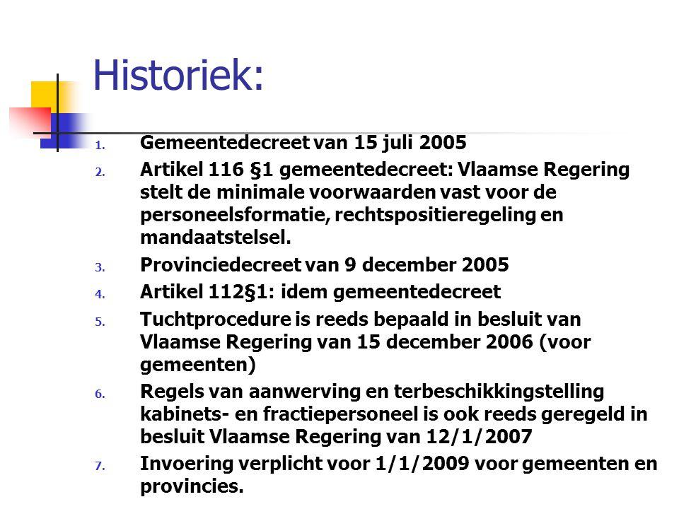 Historiek: Gemeentedecreet van 15 juli 2005