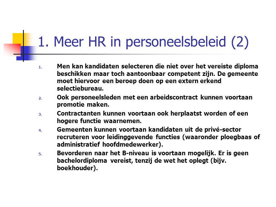 1. Meer HR in personeelsbeleid (2)