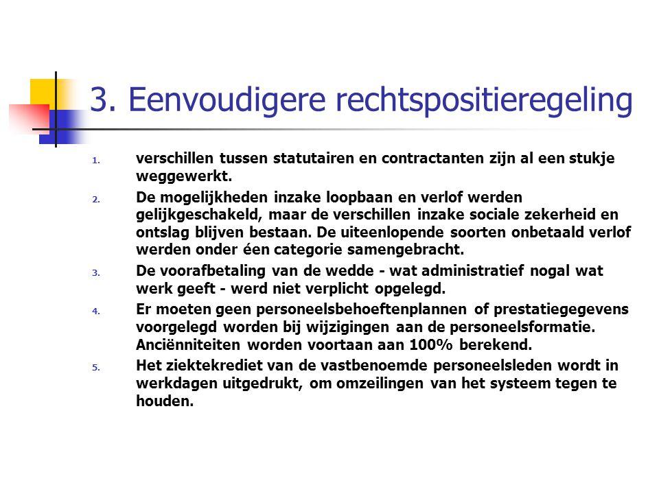 3. Eenvoudigere rechtspositieregeling