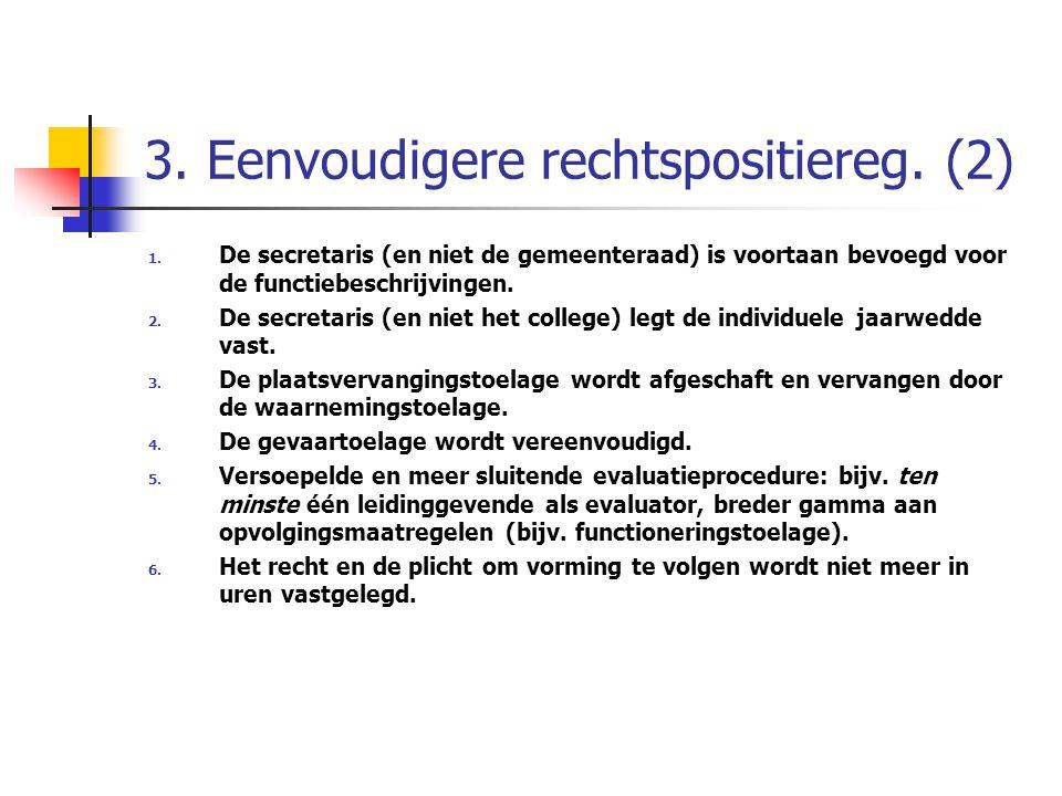 3. Eenvoudigere rechtspositiereg. (2)