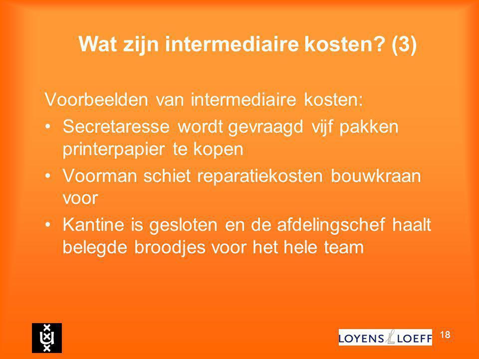 Wat zijn intermediaire kosten (3)