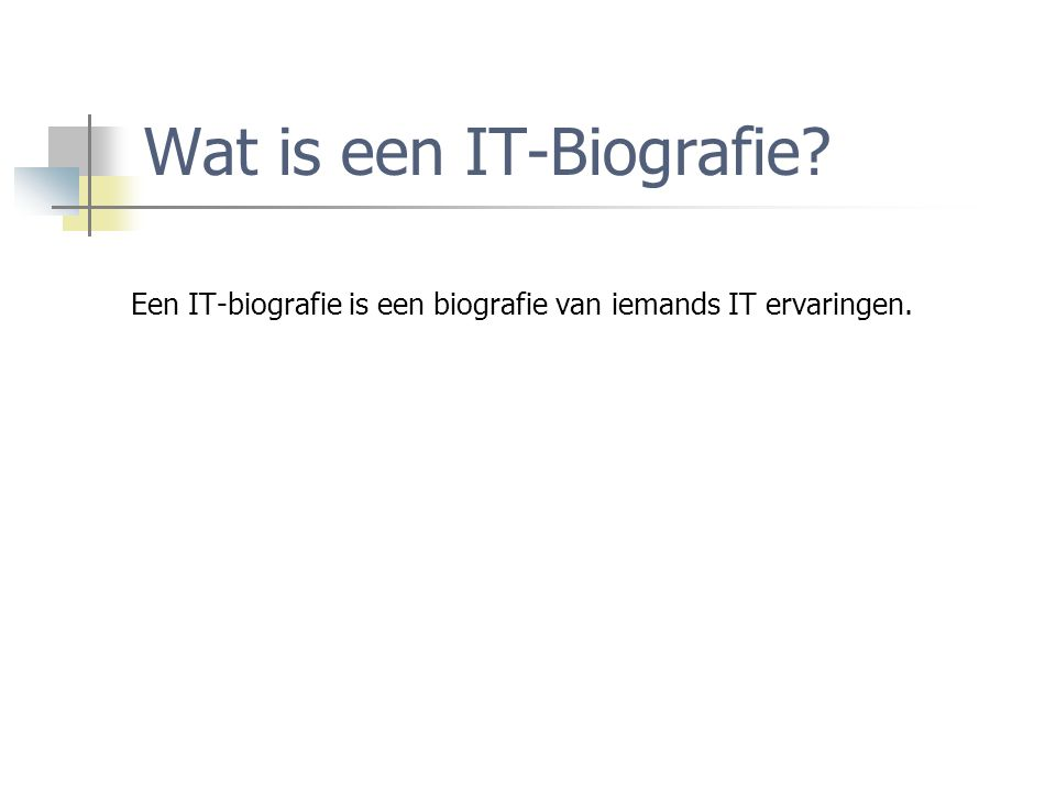 Wat is een IT-Biografie