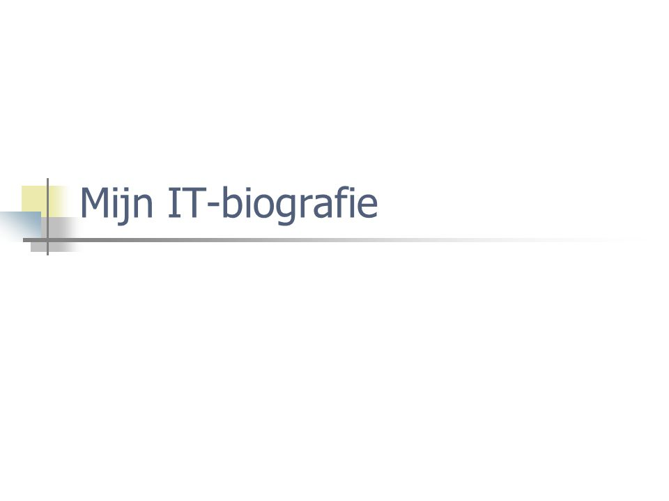 Mijn IT-biografie