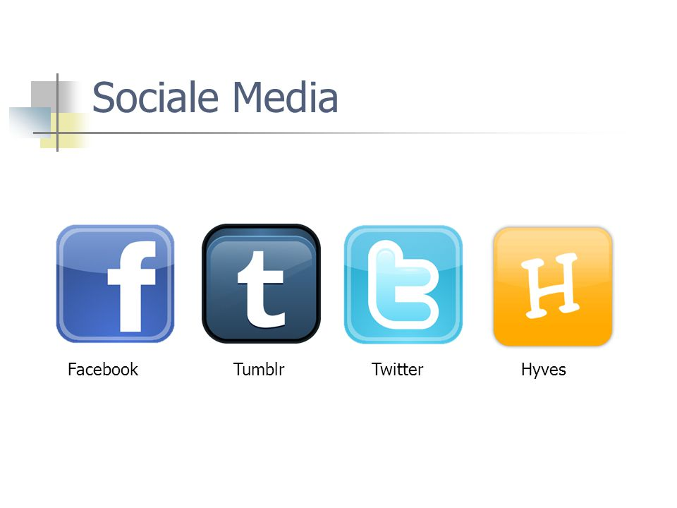 Sociale Media Facebook Tumblr Twitter Hyves