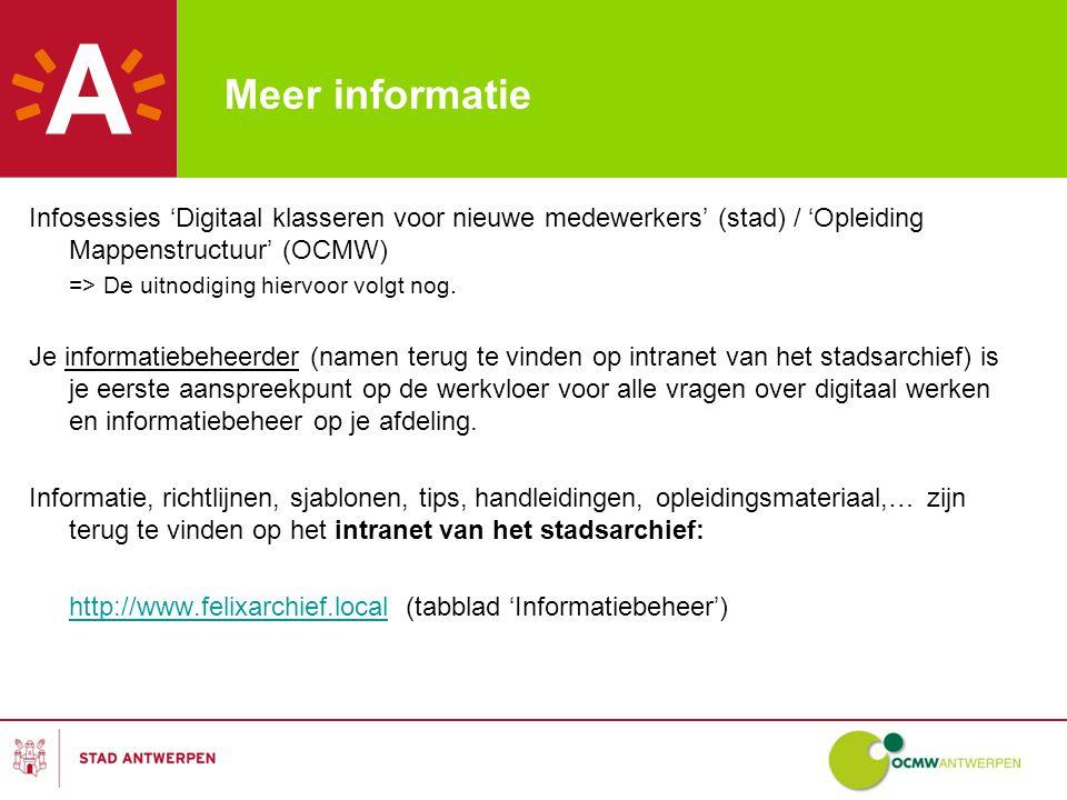 Meer informatie Infosessies 'Digitaal klasseren voor nieuwe medewerkers' (stad) / 'Opleiding Mappenstructuur' (OCMW)
