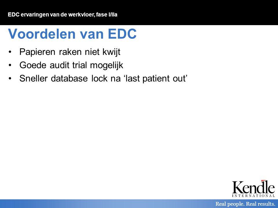 Voordelen van EDC Papieren raken niet kwijt Goede audit trial mogelijk
