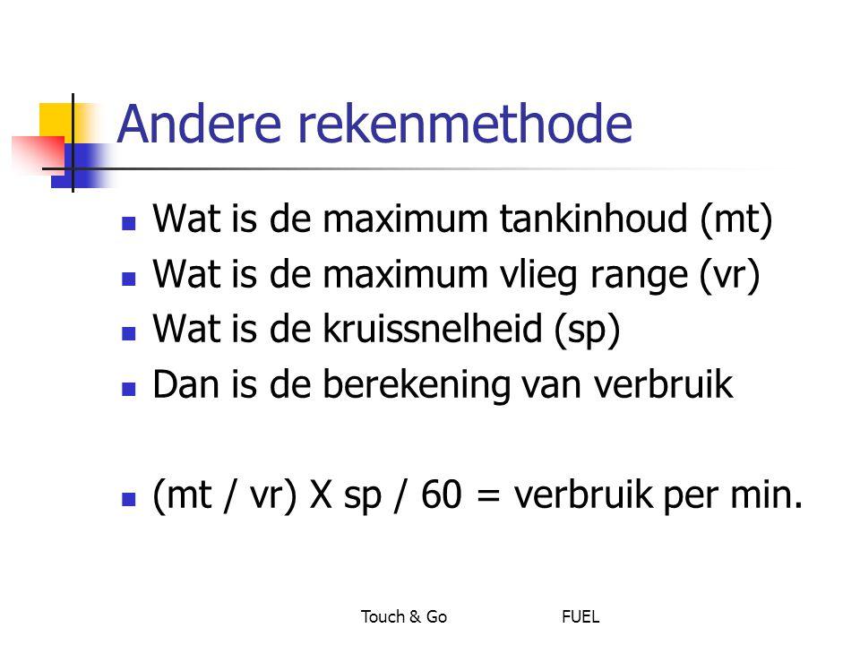 Andere rekenmethode Wat is de maximum tankinhoud (mt)