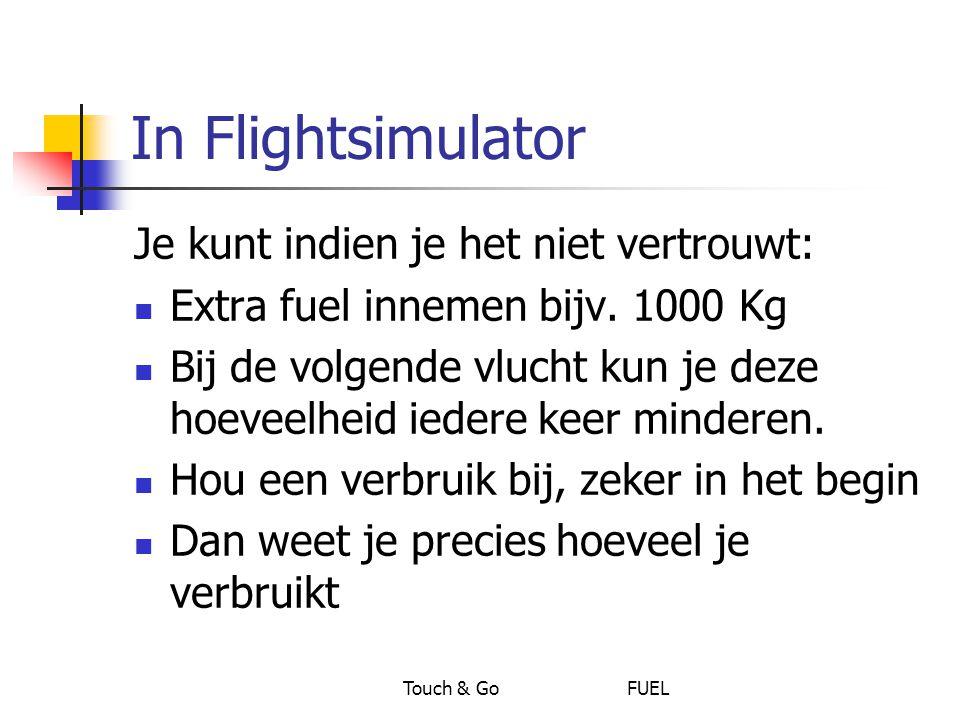 In Flightsimulator Je kunt indien je het niet vertrouwt:
