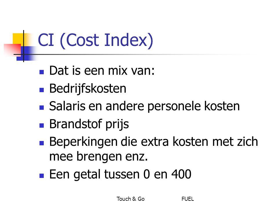 CI (Cost Index) Dat is een mix van: Bedrijfskosten