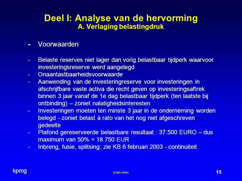 Deel I: Analyse van de hervorming A. Verlaging belastingdruk