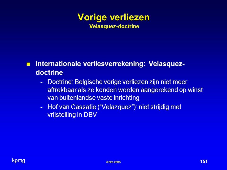 Vorige verliezen Velasquez-doctrine