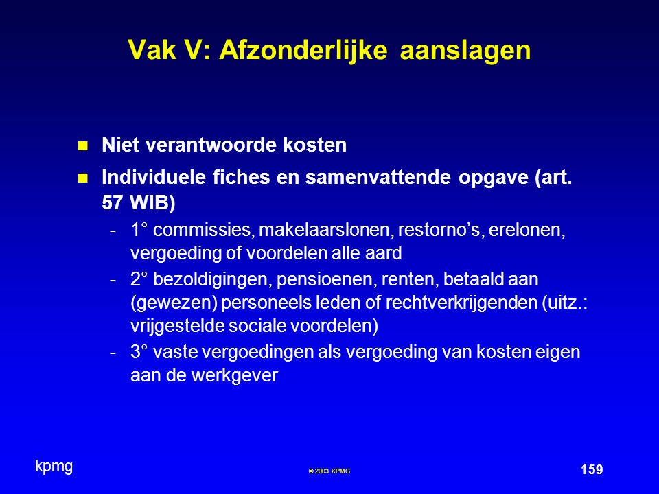 Vak V: Afzonderlijke aanslagen