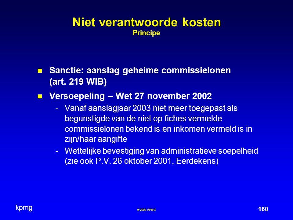 Niet verantwoorde kosten Principe