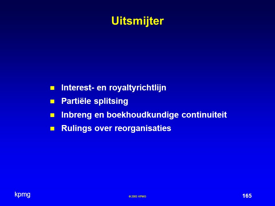Uitsmijter Interest- en royaltyrichtlijn Partiële splitsing
