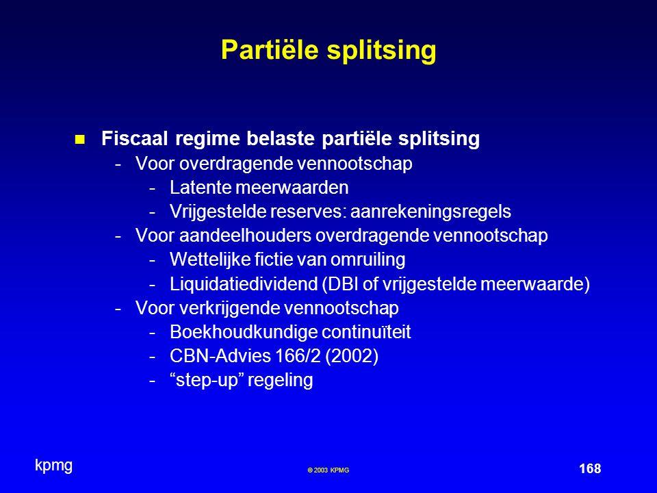 Partiële splitsing Fiscaal regime belaste partiële splitsing
