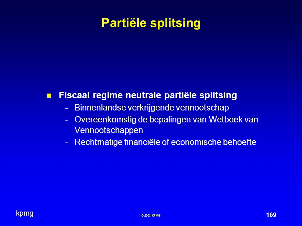 Partiële splitsing Fiscaal regime neutrale partiële splitsing