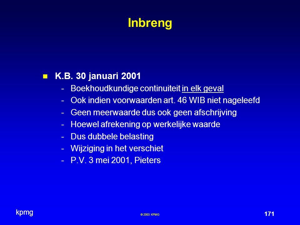 Inbreng K.B. 30 januari 2001 Boekhoudkundige continuiteit in elk geval