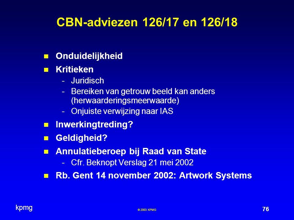 CBN-adviezen 126/17 en 126/18 Onduidelijkheid Kritieken